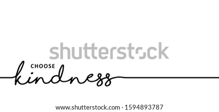 Slogan kindness starts with you. world kindness day Human heart month. Funny vector positive quotes signs.  Altruistic holiday event November for child. Kids motivation  inspiration choose ideas.