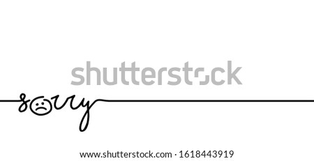 Slogan oops I'm so sorry. Funny vector forgiveness quotes for motivation and inspiration message concept ideas. Page not found, 404 error. Offline or online and unplugged sign. Under construction. Photo stock ©