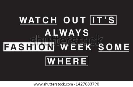 Slogan, Slogan print Illustration Graphic Vector.