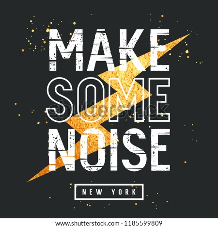 Slogan t-shirt graphics. Graphic Tee design. Vector illustration with gold glittering lightning and trendy slogan on music theme