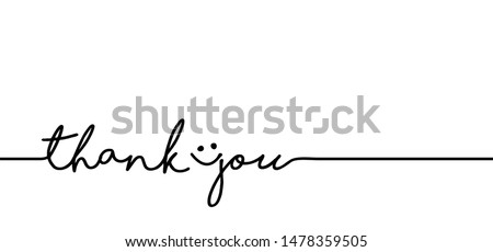 Slogan thank you with smile.Concept for self belief positive attitude. Vector quotes for banner or card. Inspiration, motivation, emotion message and go ahead to your success and goal. Think big ideas