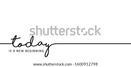 Slogan today is a new beginning or start. Inspirational, motivational ideas concept quotes. Monday, tuesday, wednesday thursday, friday, saturday, sunday sabbath day, Relaxing weekend fitness time. Foto stock ©