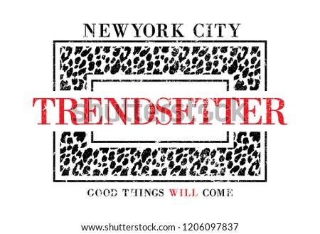 Slogan, Trendsetter Illustration Graphic Vector. - Vector