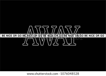 Slogan vector print. For t-shirt or other uses,