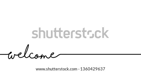 Slogan welcome. Drawing greeting hello weekend, back, home ideas. Vector success quotes for banner or wallpaper. Relaxing and chill, motivation and inspiration message concept. For shool and work.