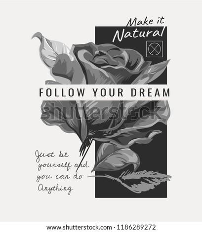 slogan with rose b/w illustration