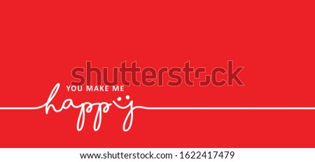 slogan you make me happy love
