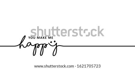 slogan you make me happy vector