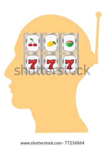 slot machine in the head