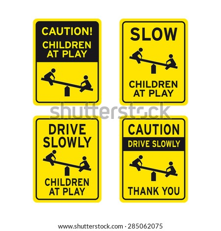 slow down children at play