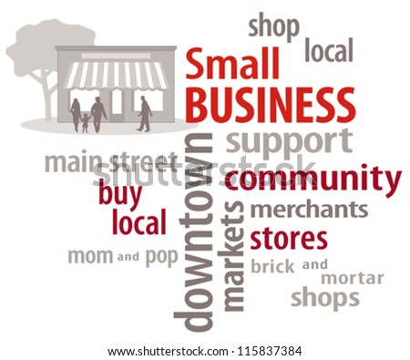 Small Business Word Cloud, family on main street to encourage shopping at local community businesses, neighborhood stores, merchants and shops. EPS8 compatible.