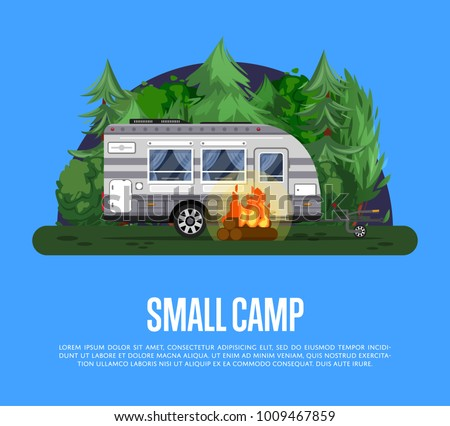 Small camp poster with bonfire and travel trailer in deep forest. Car RV trailer caravan, compact motorhome, mobile home for country traveling and outdoor family vacation vector illustration.