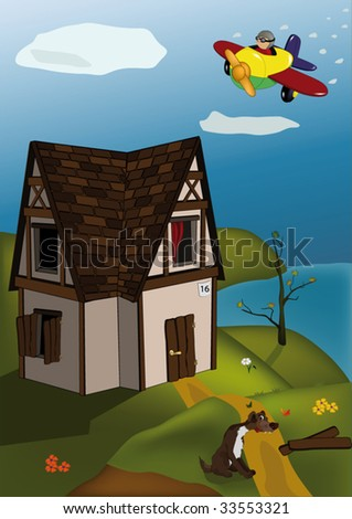 small house a dog and the airplane