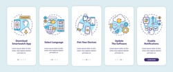 Smart watch setup tips onboarding mobile app page screen with concepts. Download, select language, update walkthrough 5 steps graphic instructions. UI vector template with RGB color illustrations