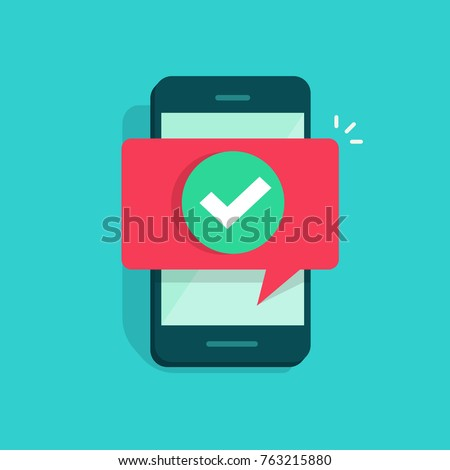 Smartphone and checkmark vector illustration, flat cartoon mobile phone approved tick notification, idea of successful update check mark, accepted, complete action on cellphone, yes or positive vote