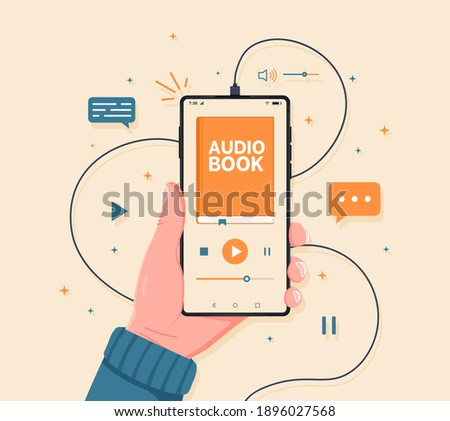 Smartphone in hand with audio book app interface on its screen. Listen literature, e-books in audio format. Distance education e-learning, podcast, webinar, tutorial. Flat style vector illustration. Stockfoto ©