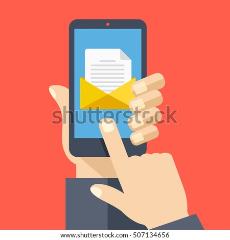 Smartphone with document and envelope on screen. Hand holds smartphone, finger touches screen. Email concept. Modern graphic for web sites, web banners, infographics. Flat design vector illustration