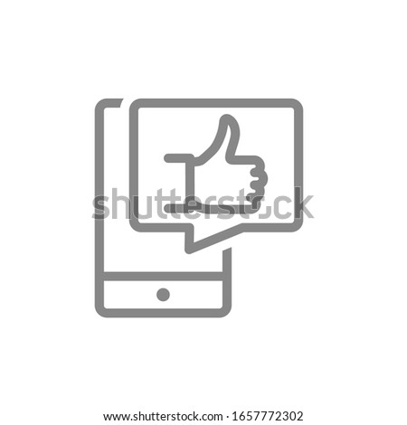 Smartphone with thumb up in speech bubble line icon. Customer review, feedback, message symbol