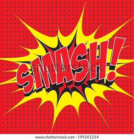 smash wording comic speech bubble in pop art style on burst and