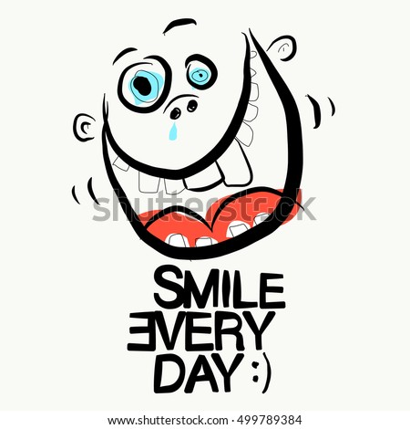 smile every day slogan funky