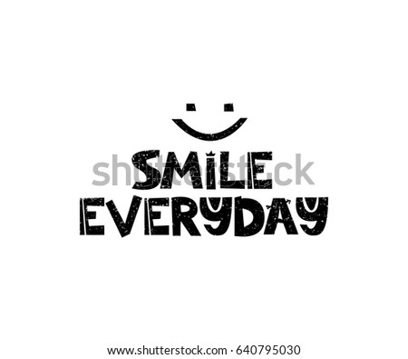 smile everyday hand drawn