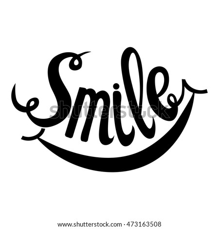 Smile. Hand Drawn Inspiration Phrase. Vector Lettering