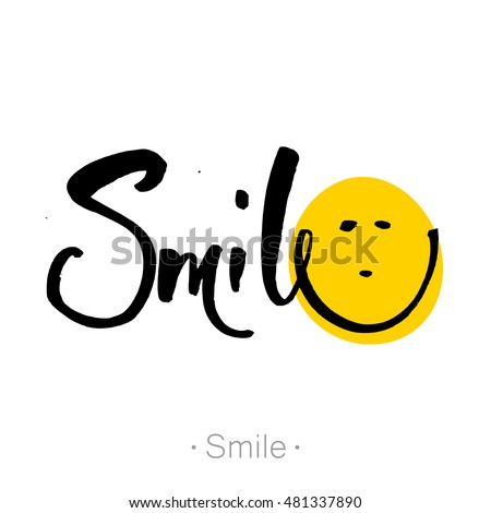 SMILE. Hand-drawn lettering of a phrase Smile. T-shirt hand lettered calligraphic design. Smile font design, graphic, background. Vector illustration.