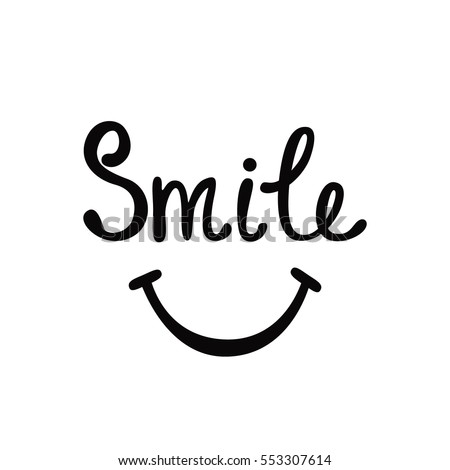 Smile. Inspirational quote about happy. Modern calligraphy phrase. Lettering in boho style for print. Hippie quotes collection. Typographic poster design.