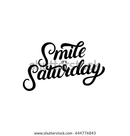 smile its saturday hand written