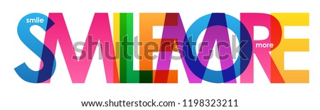 SMILE MORE colorful letters banner