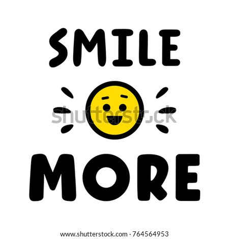 smile more. quote for banner....