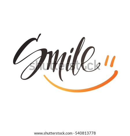 Smile. Vector lettering. Design calligraphy.