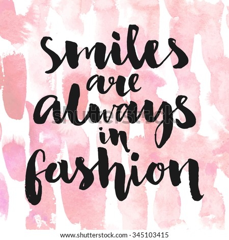 smiles are always in fashion