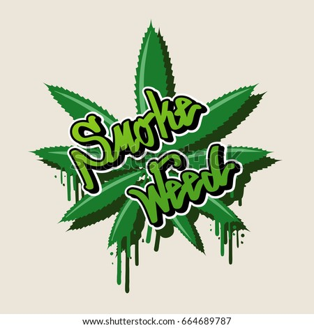 smoke weed text and weed leaf