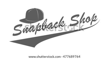 Snapback shop logo in vintage style. Monochrome emblem for baseball hats  store advertising. Vector c8a7f07ba18b