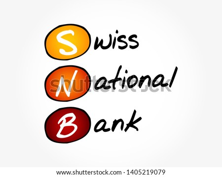 SNB - Swiss National Bank acronym, business concept background