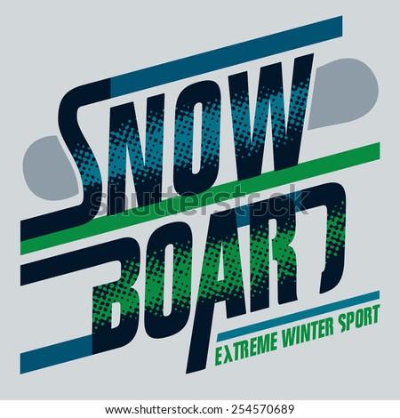 snowboard t shirt typographic