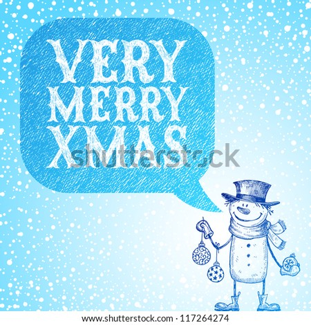 Snowman with holidays baubles congratulate you with Christmas - vector hand drawn illustration