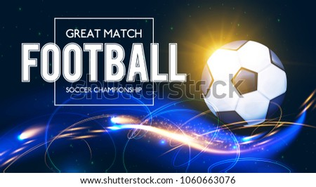 Soccer Ball with Light Effects. Football Power Design. Vector illustration