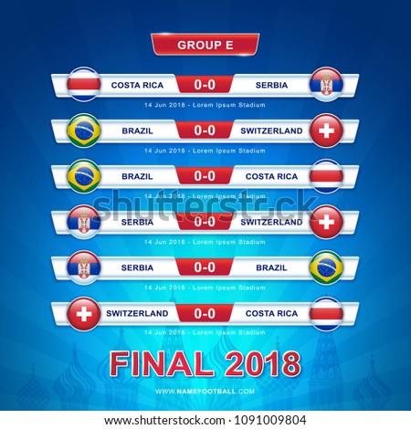 Soccer 2018 championship tournament in russia - GROUP E Brazil Switzerland Costa Rica Serbia vector illustration
