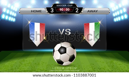 Soccer football scoreboard , Sport match Home Versus Away, Global stats broadcast graphic template with flag, For your presentation of the match results (EPS10 vector fully editable)