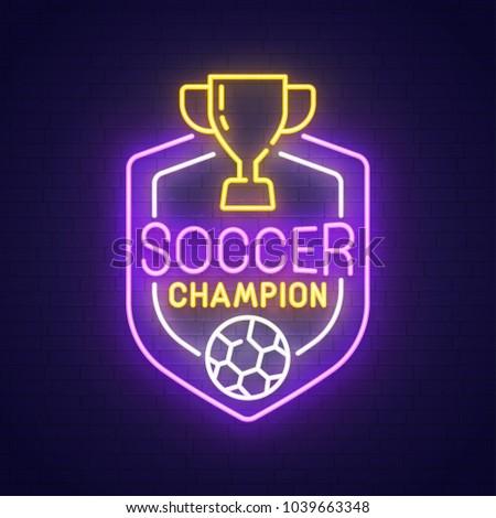Soccer neon sign, bright signboard, light banner. Football logo, emblem. Vector illustration