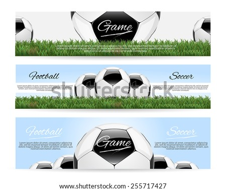 Soccer or Football Banner. Set of 3 Vector Banners.