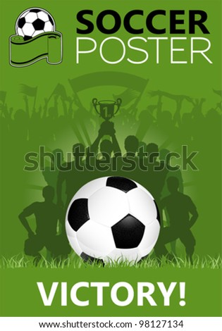 Soccer Poster with Winning Team with the Cup in his hands, vector illustration