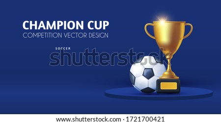 Soccer realistic golden champion cup with ball and circle podium. Award design.