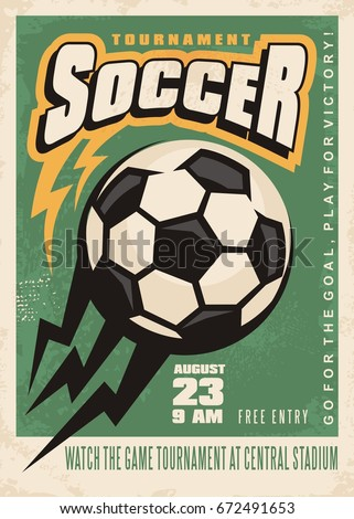 Soccer tournament vector poster template with soccer ball and creative letterhead on green background. Football match flyer layout, Sports and recreation theme.