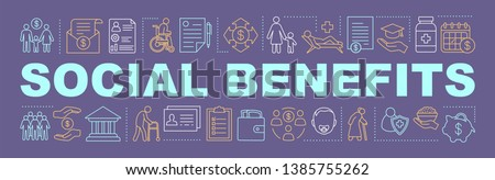 Social benefits and welfare word concepts banner. Charitable foundation. Pension, health insurance. Isolated lettering typography idea. Child care. Vector outline illustration