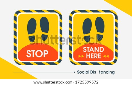 Social distance. Rectangular yellow sticker Outdoor sticker that tells you to stop and stand here. Keep your distance. Avoid the spread of pandemic. Covid-19, medical health. Flat design.
