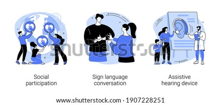 Social engagement abstract concept vector illustration set. Social participation, sign language conversation, assistive hearing device, hand alphabet, deaf people, gesture language abstract metaphor.