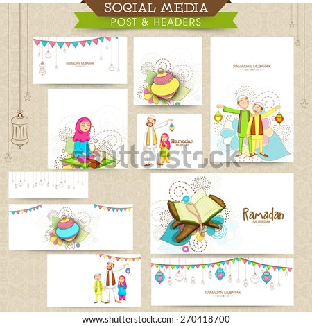 Social media ads, header or banner set with Islamic elements for holy month of Muslim community Ramadan Kareem celebration. - stock vector